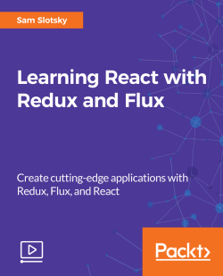 Learning React with Redux and Flux [Video]