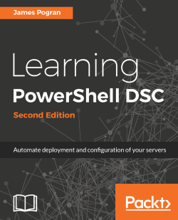 Learning PowerShell DSC - Second Edition
