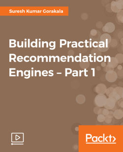 Building Practical Recommendation Engines - Part 1 [Video]
