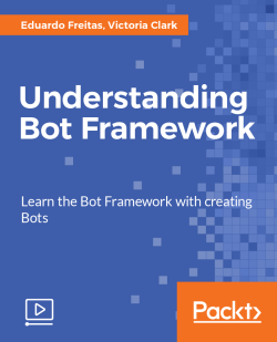 Understanding Bot Framework [Video]