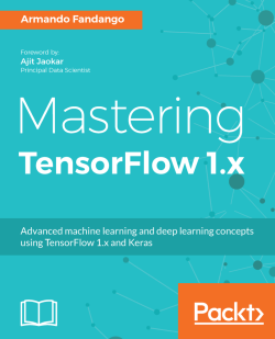 Saving and restoring Keras models - Mastering TensorFlow 1 x