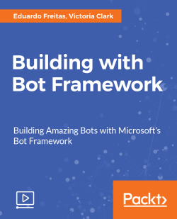 Building with Bot Framework [Video]