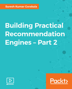 Building Practical Recommendation Engines - Part 2 [Video]