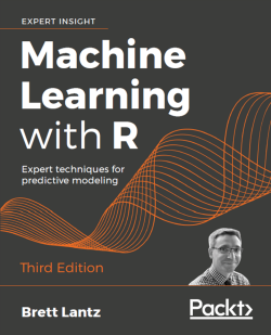 Machine Learning with R (Third Edition)