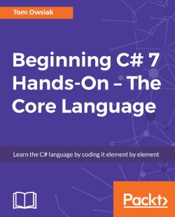 Beginning C# 7 Hands-On - The Core Language