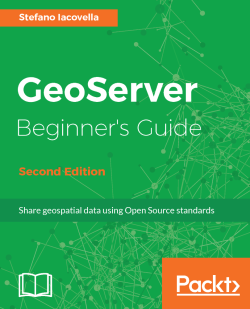 GeoServer Beginner's Guide - Second Edition