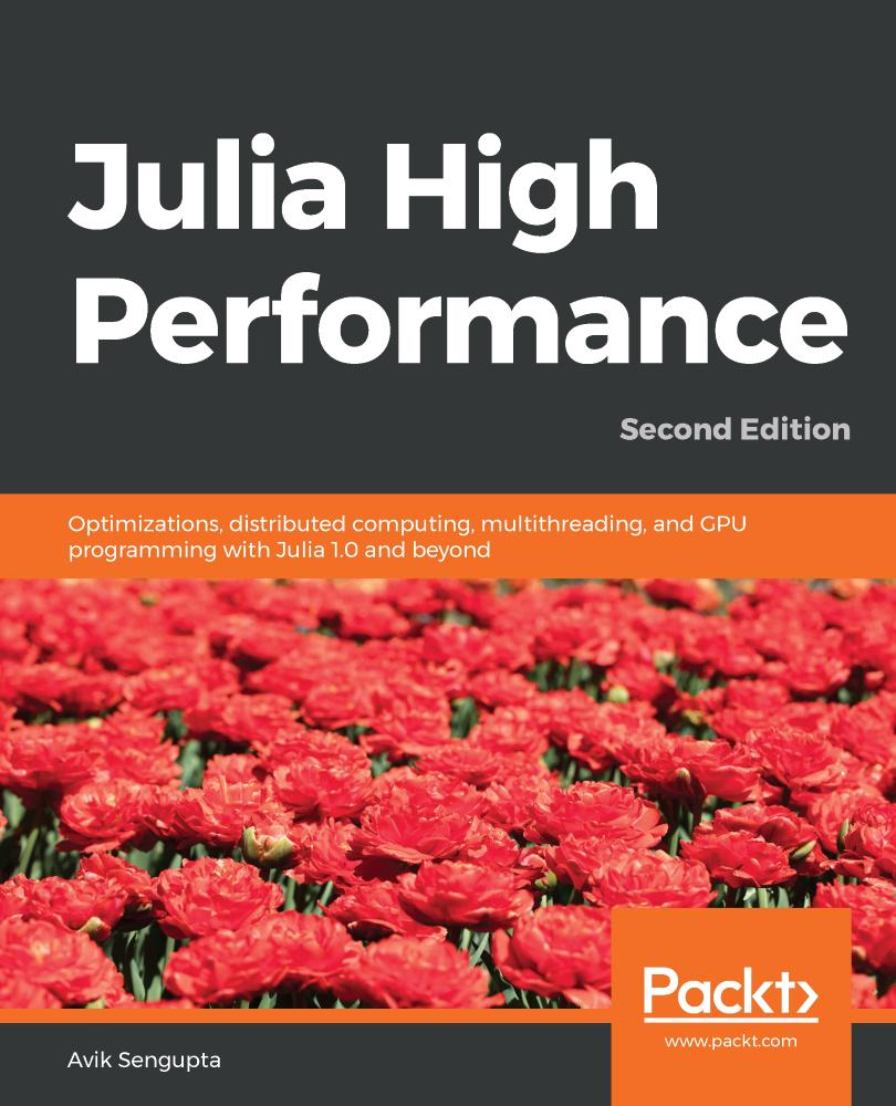 Julia High Performance - Second Edition