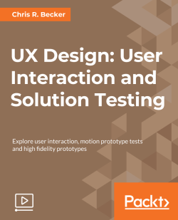 UX Design: User Interaction and Solution Testing [Video]