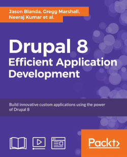 Drupal 8: Efficient Application Development