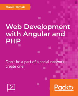 Web Development with Angular and PHP [Video]
