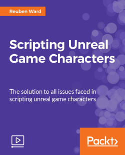 Scripting Unreal Game Characters [Video]