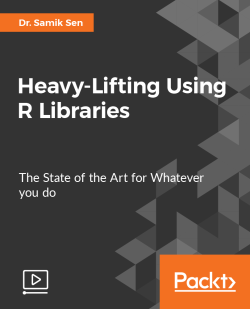 Heavy-Lifting Using R Libraries [Video]