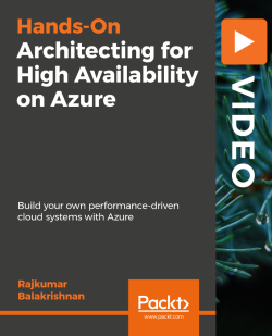 Architecting for High Availability on Azure [Video]