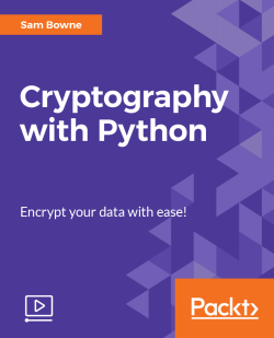 Cryptography with Python [Video]