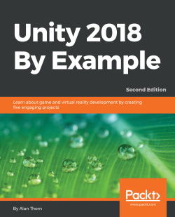 Unity 2018 By Example - Second Edition