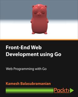 Front-End Web Development using Go [Video]