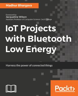 Introduction to Beacons - IoT Projects with Bluetooth Low Energy