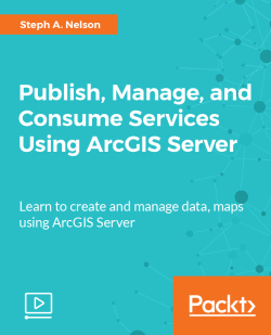Publish, Manage, and Consume Services Using ArcGIS Server [Video]