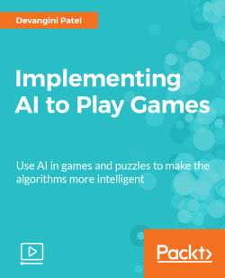Implementing AI to Play Games [Video]