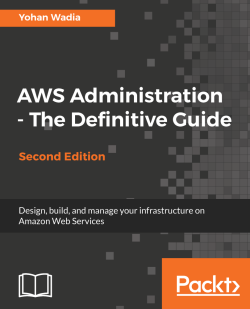 AWS Administration - The Definitive Guide - Second Edition
