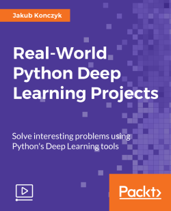 Real-World Python Deep Learning Projects [Video]