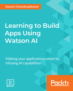 Learning to Build Apps Using Watson AI [Video]