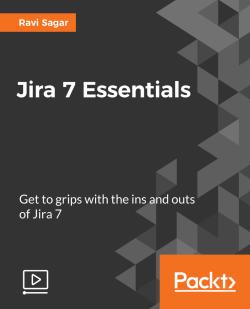 Jira 7 Essentials [Video]