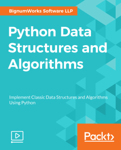 Python Data Structures and Algorithms [Video]