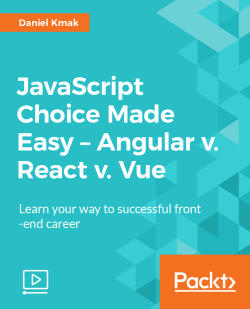 JavaScript Choice Made Easy - Angular v. React v. Vue [Video]