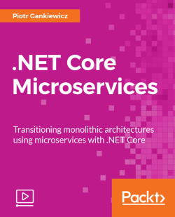 .NET Core Microservices [Video]