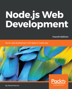 Node.js Web Development - Fourth Edition