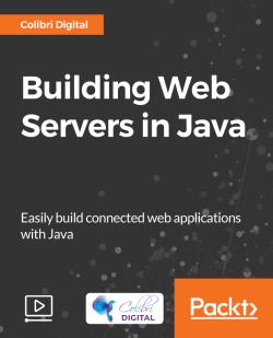 Building Web Servers in Java [Video]