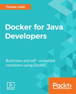 Docker for Java Developers [Video]