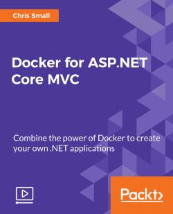Docker for ASP.NET Core MVC [Video]