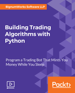Building Trading Algorithms with Python [Video]