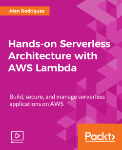 Deploying Using AWS SAM - Hands-on Serverless Architecture with AWS
