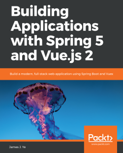 Free eBook-Building Applications with Spring 5 and Vue.js 2