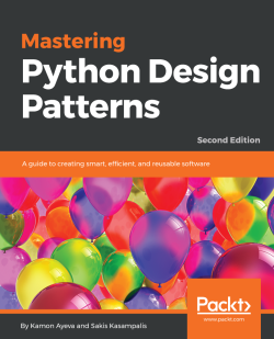 Mastering Python Design Patterns Second Edition