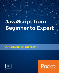 JavaScript from Beginner to Expert [Video]