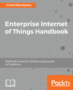 Enterprise Internet of Things Handbook