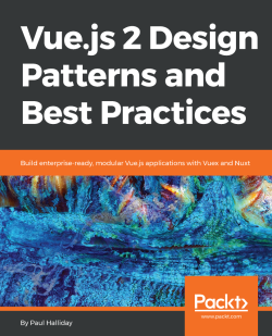 Free eBook: Vue.js 2 Design Patterns and Best Practices