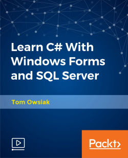 Learn C# With Windows Forms and SQL Server [Video]