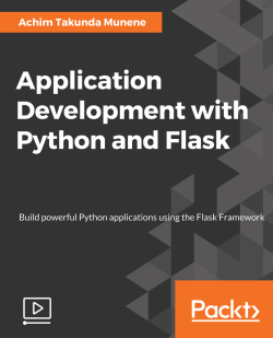 Application Development with Python and Flask [Video]
