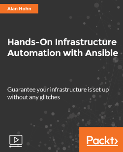 Hands-On Infrastructure Automation with Ansible [Video]