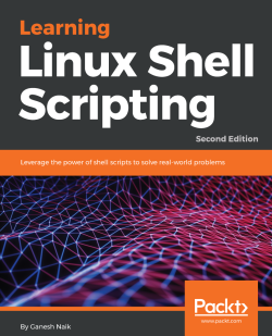 Learning Linux Shell Scripting - Second Edition