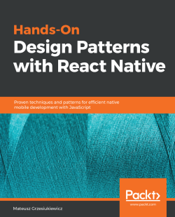 Hands-On Design Patterns with React Native