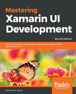 Mastering Xamarin UI Development - Second Edition