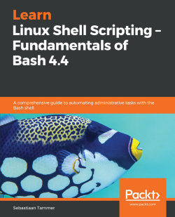 Learn Linux Shell Scripting - Fundamentals of Bash 4.4