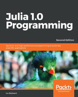 Julia 1.0 Programming - Second Edition