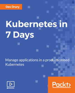 Kubernetes in 7 Days [Video]